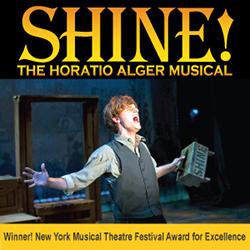SHINE! The Horatio Alger Musical
